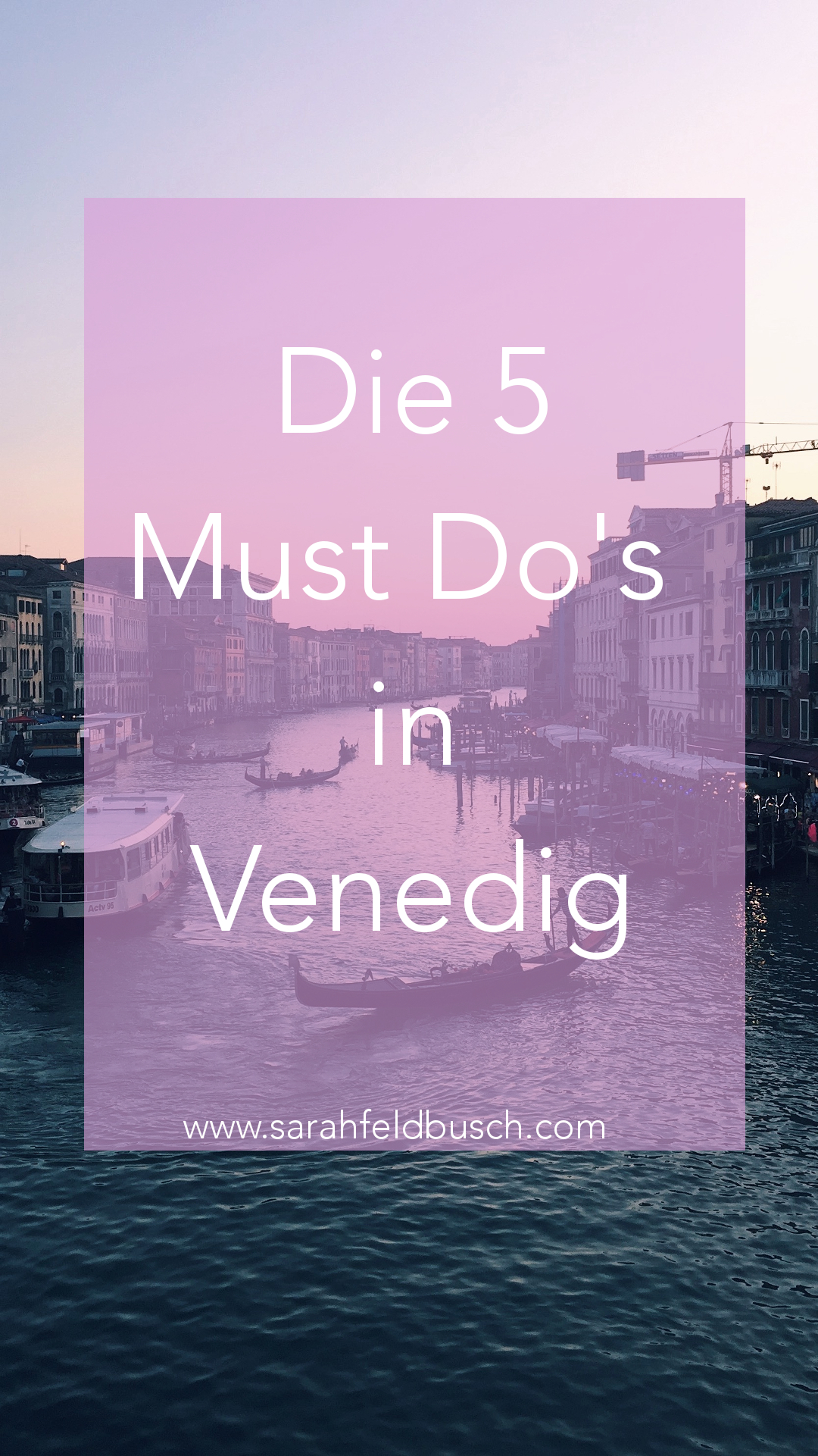 die 5 must dos in venedig
